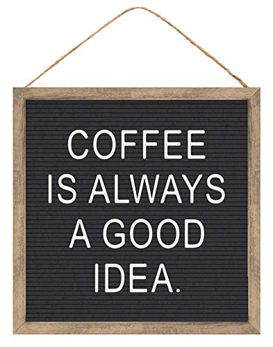 "GiftWrap Etc. Coffee is Always a Good Idea Sign - 10"" x 10"", Funny Wooden Kitchen Decor, Coffee Shop, Rustic Outdoor Decorations, Office, Front Porch, Bathroom, Fireplace Mantle"
