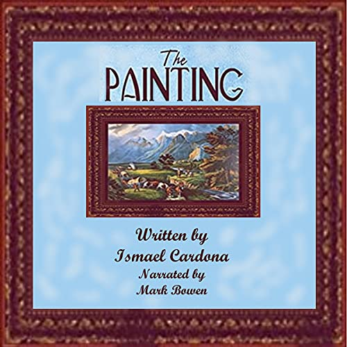 The Painting Audiobook By Ismael Cardona cover art
