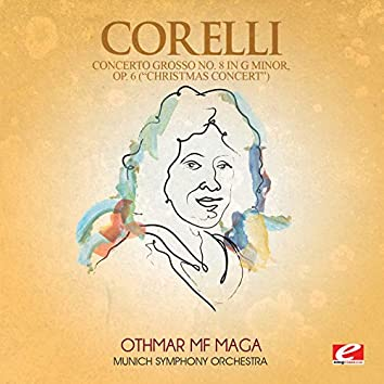 """Corelli: Concerto Grosso No. 8 in G Minor, Op. 6 """"Christmas Concert"""" (Digitally Remastered)"""