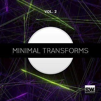 Minimal Transforms, Vol. 2