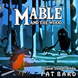 Mable and the Wood (Original Game Soundtrack)