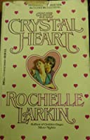 The Crystal Heart 0440115558 Book Cover
