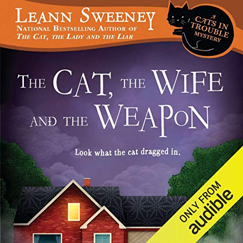 The Cat, the Wife and the Weapon audiobook cover art