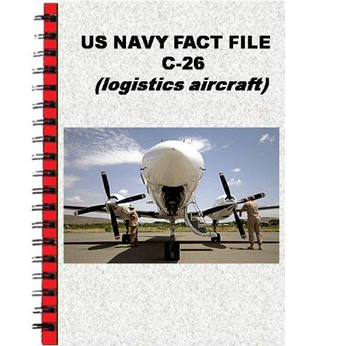 US Navy Fact File C-26 (English Edition)
