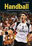 Handball: Geschichte eines deutschen Sports - Erik Eggers
