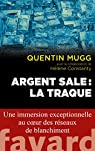 Argent sale : La traque par Mugg