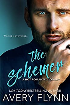 The Schemer (A Hot Romantic Comedy) (Harbor City Book 3) by [Avery Flynn]