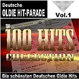 Deutsche Oldie Hit-Parade - Die schönsten Deutschen Oldie Hits (The 100 hits collection, vol.1)