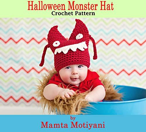 Halloween Monster   Crochet Pattern: Easy Beanie For Newborn Babies Infants & Children (Crochet Hat Patterns) (English Edition)