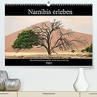 Namibia erleben (Premium, hochwertiger DIN A2 Wandkalender 2022, Kunstdruck in Hochglanz): Namibia: Eindrucksvolle Landschaften eingefangen auf ueber 4.000 Reisekilometern. (Monatskalender, 14 Seiten )