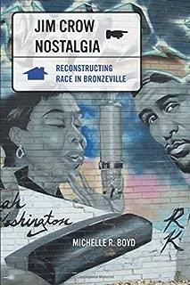 Jim Crow Nostalgia
