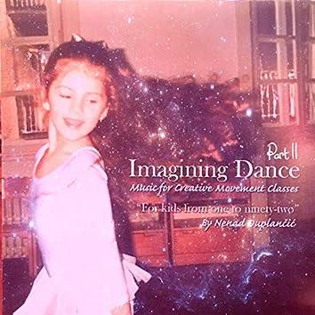 Imagining Dance, Pt. 2