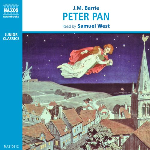 Peter Pan                   By:                                                                                                                                 J.M. Barrie                               Narrated by:                                                                                                                                 Samuel West                      Length: 2 hrs and 30 mins     Not rated yet     Overall 0.0