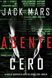 Agente Cero (La Serie de Suspenso De Espías del Agente Cero—Libro #1)