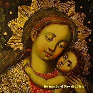 Ha Nacido el Rey del Cielo