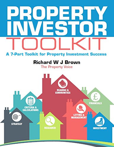 Property Investor Toolkit: A 7-Part Toolkit for Property Investment Success (English Edition)