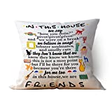 """chillake Funny Friends TV Show Quotes in This House Family Rules Throw Pillow Case Cushion Cover for Sofa Couch Living RoomHome Decor - Best Pillow Case Gifts for Friends Fans(18""""x 18""""Inch)"""