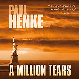 A Million Tears     The Tears Series, Book 1              By:                                                                                                                                 Paul Henke                               Narrated by:                                                                                                                                 Paul Henke                      Length: 19 hrs and 49 mins     2 ratings     Overall 5.0