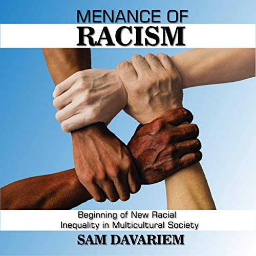 Menace of Racism audiobook cover art