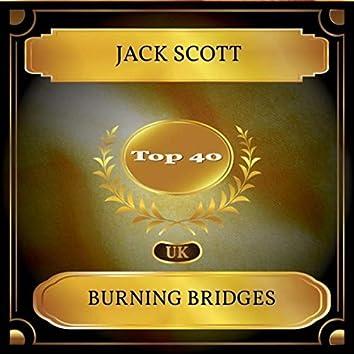 Burning Bridges (UK Chart Top 40 - No. 32)