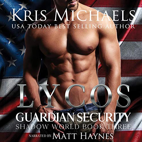 Lycos: Guardian Security Shadow World, Book 3