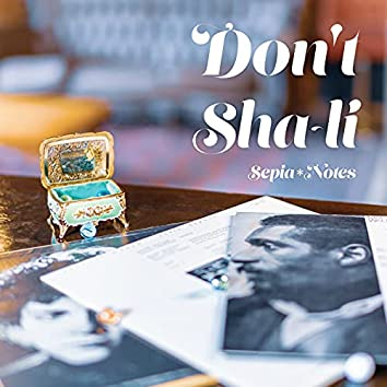 Don't Sha-Li