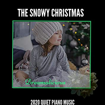The Snowy Christmas - 2020 Quiet Piano Music