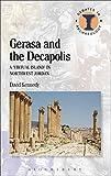 Gerasa and the Decapolis (Duckworth Debates in Archaeology) (English Edition)