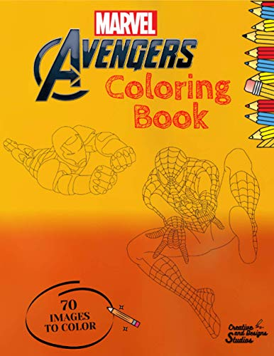 Marvel Avengers Coloring Book: for Children, Teenagers and Adults