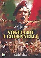 Vogliamo I Colonnelli [Italian Edition]