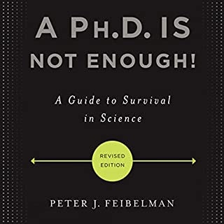 A Ph.D. Is Not Enough! cover art