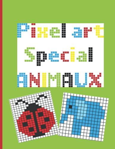 Pixel art special animaux: 30 dessins originaux a reproduire et colorier