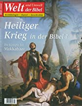 Welt und Umwelt der Bibel / Heiliger Krieg in der Bibel?: Die Kämpfe der Makkabäer: 1/2007