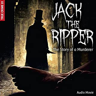 Jack the Ripper - The Story of a Murderer audiobook cover art