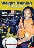Weight Training: Beginner - Featuring Bodybuilding Master Charles...