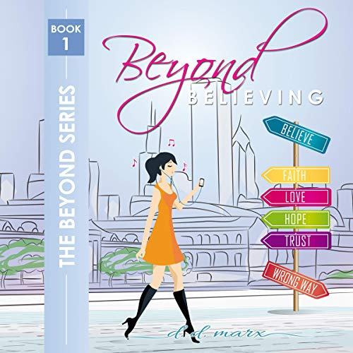 Beyond Believing audiobook cover art