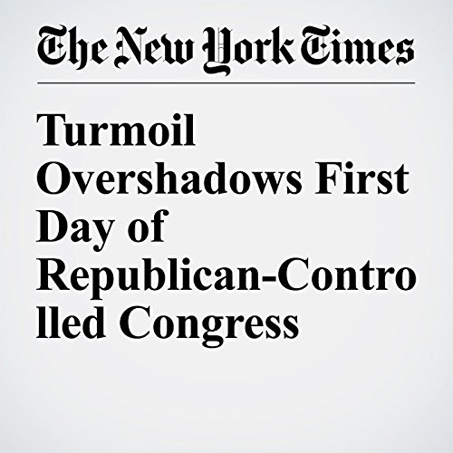Turmoil Overshadows First Day of Republican-Controlled Congress audiobook cover art