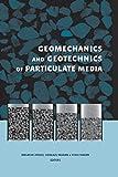 Geomechanics and Geotechnics of Particulate Media: Proceedings of the International Symposium on Geomechanics and Geotechnics of Particulate Media, Ube, Japan, 12-14 September 2006 (English Edition)
