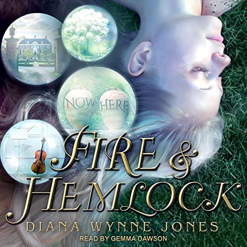 Fire and Hemlock Audiobook By Diana Wynne Jones cover art