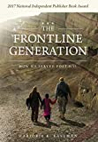 The Frontline Generation: How We Served Post 9/11...