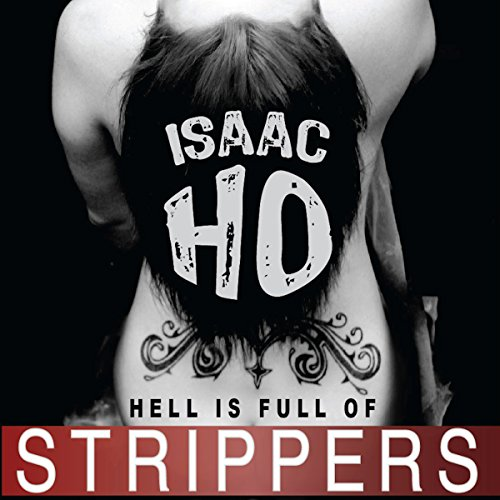 Hell Is Full of Strippers audiobook cover art