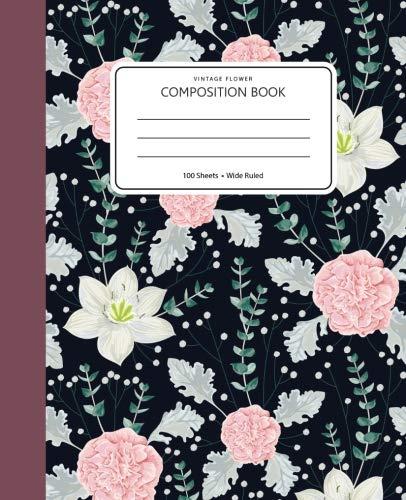 Vintage flower Composition book: 100 sheet wide ruled  (Notebook for women, girls, teen): Volume 14