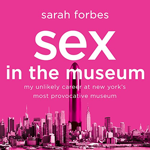 Sex in the Museum audiobook cover art
