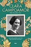 Clara Campoamor: La lucha política por los derechos de la mujer (OTROS NO FICCIÓN)