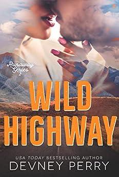 Wild Highway (Runaway Book 2) by [Devney Perry]