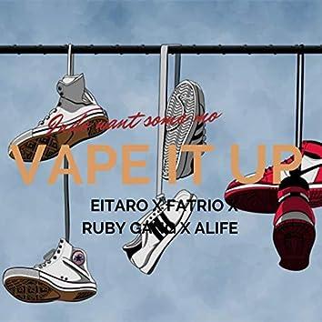 Vape It Up (feat. Rio, Aldi, Alife)