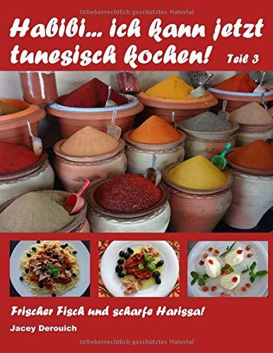 Habibi... ich kann jetzt tunesisch kochen! Teil 3: Frischer Fisch und scharfe Harissa!