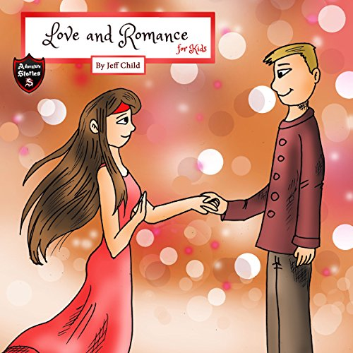 Love and Romance for Kids audiobook cover art