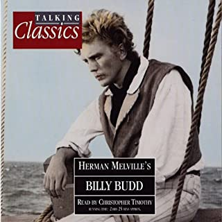 Billy Budd                   Written by:                                                                                                                                 Herman Melville                               Narrated by:                                                                                                                                 Christopher Timothy                      Length: 2 hrs and 20 mins     Not rated yet     Overall 0.0