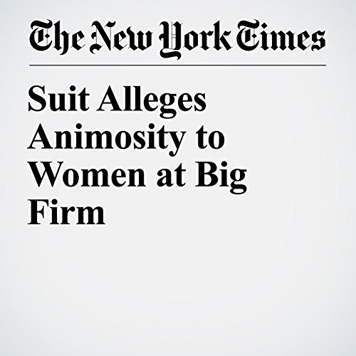 Suit Alleges Animosity to Women at Big Firm copertina
